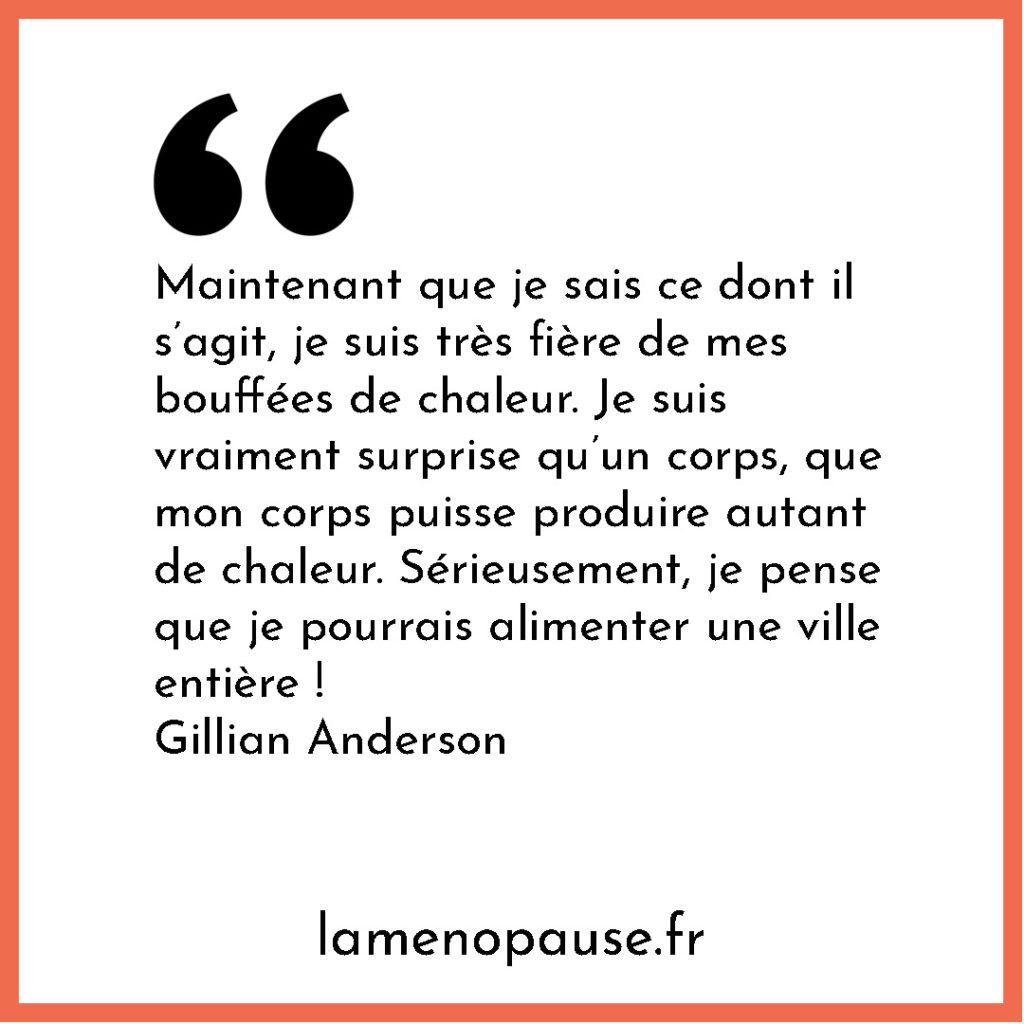 ménopause citation célébrité Gillian Anderson