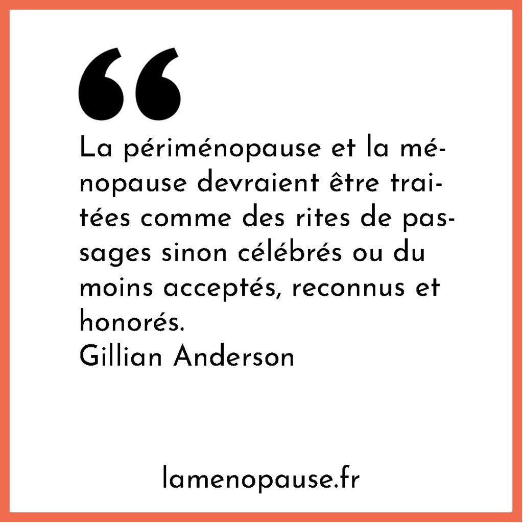 citation ménopause celebrité Gillian Anderson